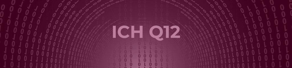 ICH Q12 Schriftzug